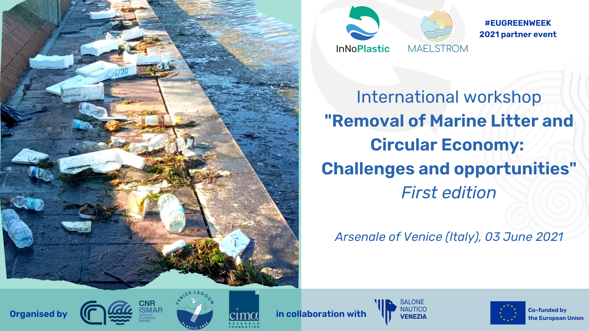 """La prima edizione del workshop internazionale """"Removal of Marine Litter and Circular Economy: Challenges and Opportunities"""""""